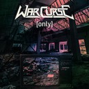"War Curse releases new digital single, ""Only"" – a cover version of the Anthrax classic!"
