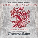 "Armored Saint and Metal Monkey Brewing join forces for ""Symbol Of Salvation"" Belgian Blonde Ale"