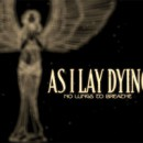 "As I Lay Dying Launch New Lyric Video For The Track ""No Lungs To Breathe"""