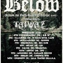 BELOW European tour begins in Copenhagen on February 4th!