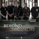 "BEYOND THE SHORE debut ""Glass Houses"" video on Lambgoat.com"