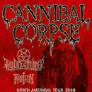Cannibal Corpse announces North American tour with Thy Art Is Murder, Perdition Temple