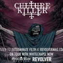 "Culture Killer premieres ""Exterminate Filth"" via RevolverMagazine.com"