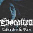 "Evocation launches video for ""Condemned to the Grave"""