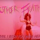 "Mother Feather release rich and visually engaging new video for ""Man, I Wish You Were Here"""
