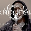 Primordial releases track-by-track commentary video from singer A.A. Nemtheanga about new album 'Exile Amongst The Ruins'