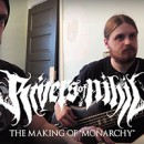 "RIVERS OF NIHIL Post Making of ""Monarchy"" Studio Video"