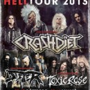 Swedish Punk, Sleaze and Metal bastards SISTER support CRASHDIET also on the Scandinavian leg of their European tour!