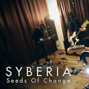 "Syberia launches live video for new single, ""Seeds Of Change"""