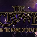 "The Crown releases new video for ""In The Name Of Death"""