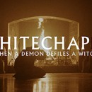"Whitechapel launches video for new single, ""When a Demon Defiles a Witch"""